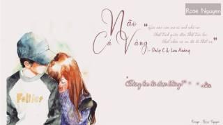 Lyric   Não Cá Vàng - Only C ft Lou Hoang