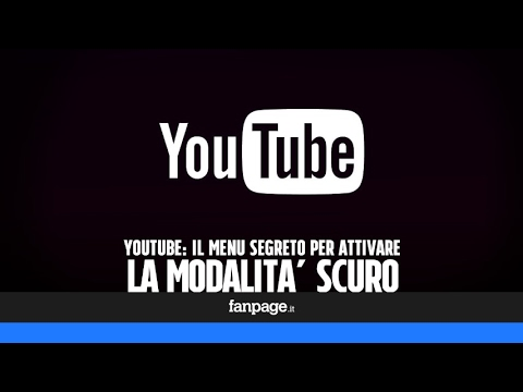 Il Menu Segreto Di Youtube Per Attivare La Modalità Scuro Youtube