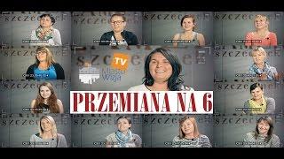 PRZEMIANA NA 6 Casting Szczecinek