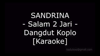 Gambar cover Sandrina - Goyang 2 Jari (Cover Dangdut Koplo Karaoke No Vokal|)