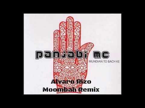 Panjabi MC - Mundian To Bach Ke (Alvaro Rizo Moombah remix)