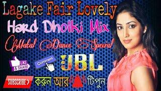 Lagake Fair Lovely Matal Dance Special  Fully Dholki Mix - Dj Appu