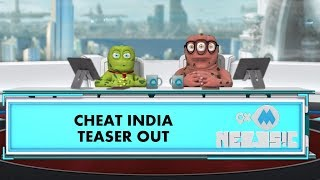 9XM Newsic | Cheat India - Teaser | Bade | Chote