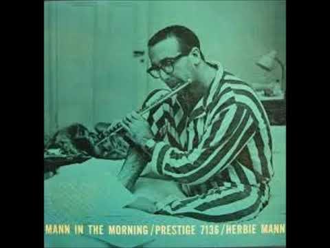 Herbie Mann  - Mann In The Morning ( Full Album )