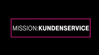 Deutsche Telekom: Mission Kundenservice