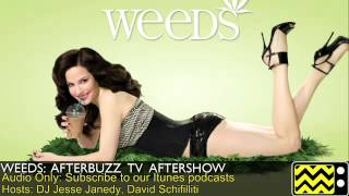 "Weeds After Show Season 7 Episode 13 "" Do Her/ Don't Do Her "" 