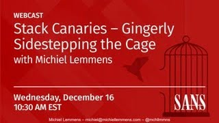 Stack Canaries – Gingerly Sidestepping The Cage