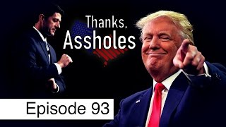 Donald Trump and Republicans' Disdain Towards Americans | Episode 93