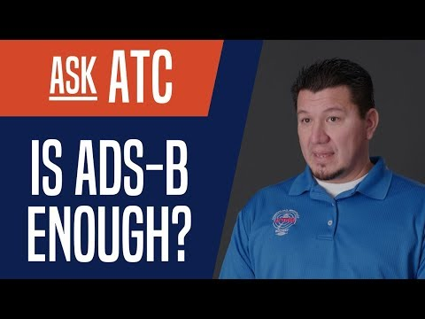 Ask ATC: Is ADS-B enough?