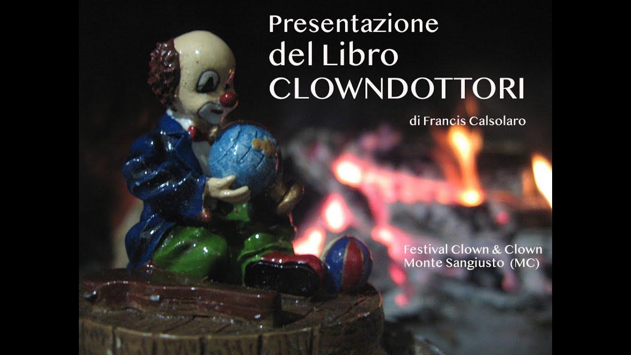 """Presentazione Libro """"Clowndottori"""""""