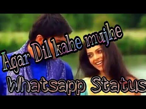 Agar Dil kahe mujhe tum se mohabbt hai - Kon Hain jo sapno me aaya||Romantic whatsaap video status |