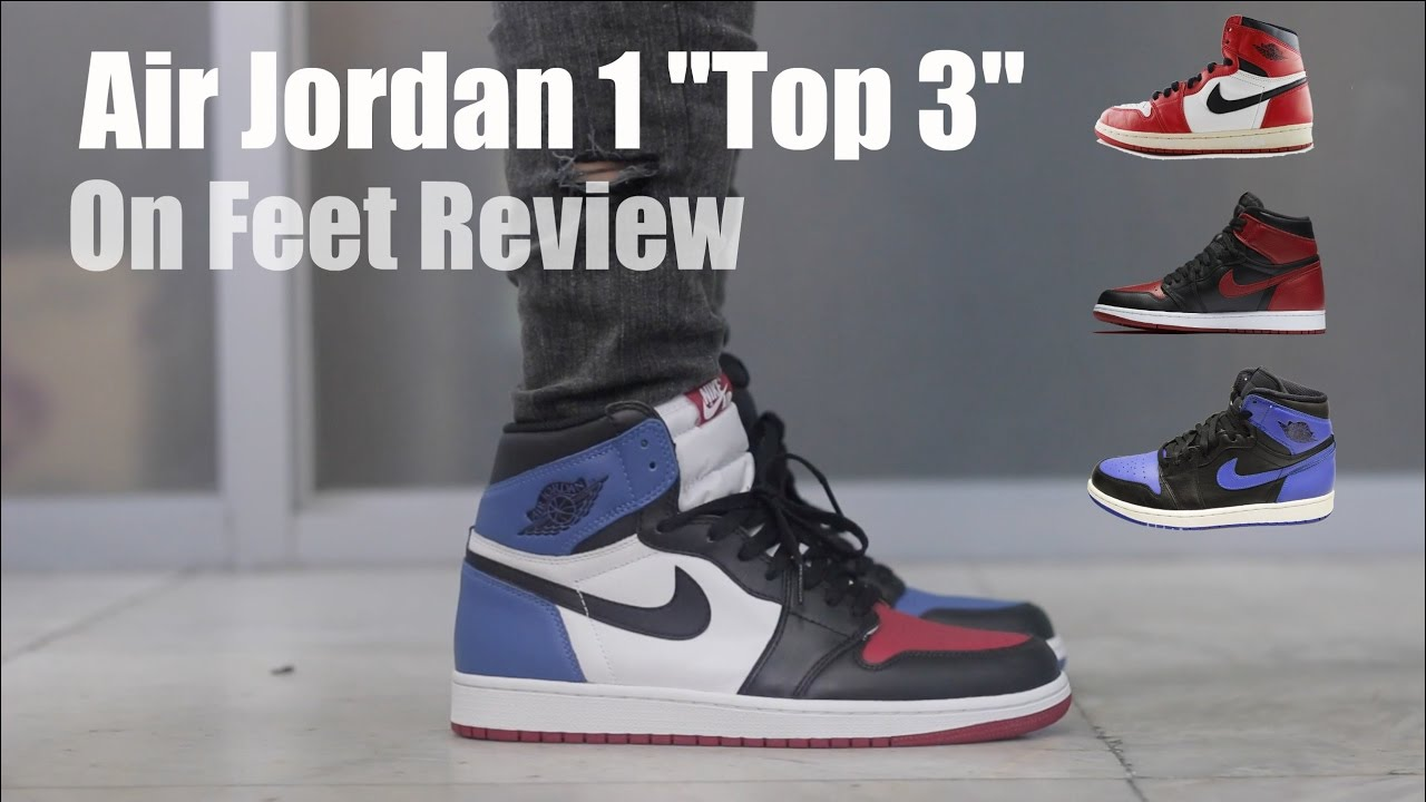 c7ff52e6e30 Air Jordan 1 Top 3 On Feet - YouTube