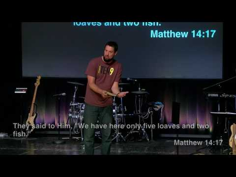 Bread & Fish - Matthew 14:13-21