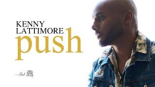 Kenny Lattimore - Push