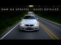 BMW M3 Ownership Update - Issues Detailed