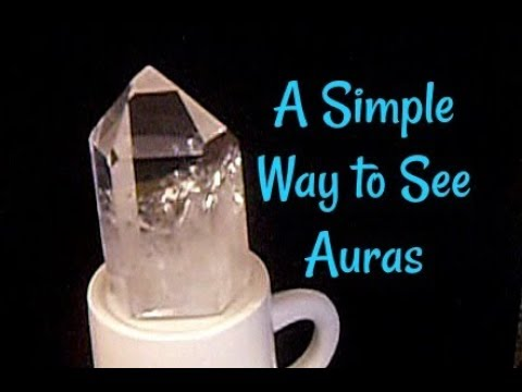 🔮A Simple Way to See Auras🔮