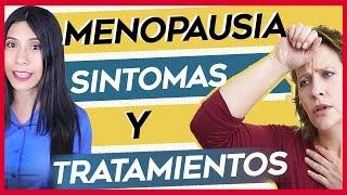 Menopausia: Síntomas, Cuanto dura, a que edad empieza, Remedios, Tratamientos y Dieta
