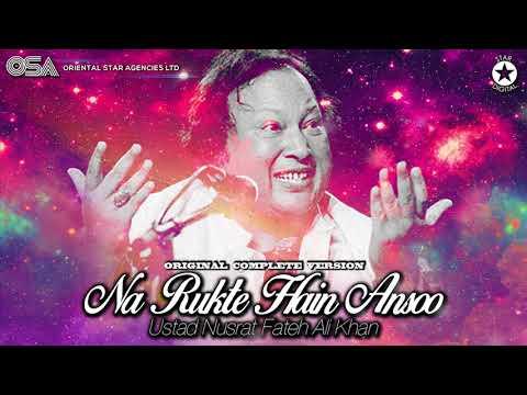 Na Rukte Hain Ansoo I Ustad Nusrat Fateh Ali Khan I Complete Full Version I OSA Official HD Video