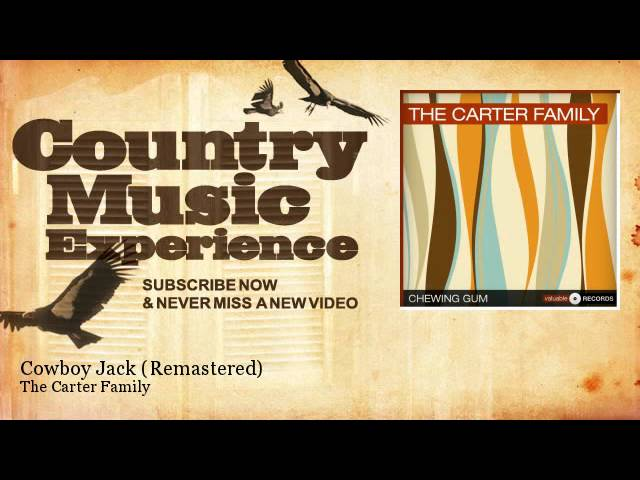 the-carter-family-cowboy-jack-remastered-country-music-experience-country-music-experience