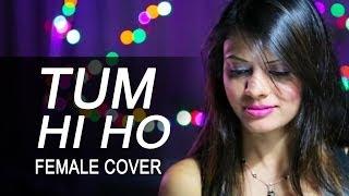 DEE - Tum Hi Ho - Aashiqui 2 full HD Song (Female Cover)
