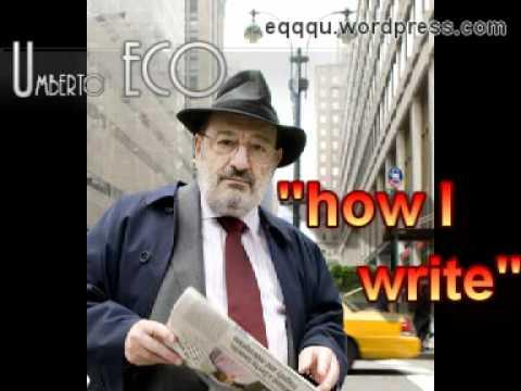 "Umberto Eco - ""How I Write"" (5 Oct. 2008)"