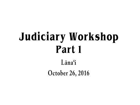 Judiciary Workshop | Part 1