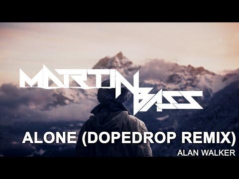 alan-walker---alone-(dopedrop-remix)-bass-boosted