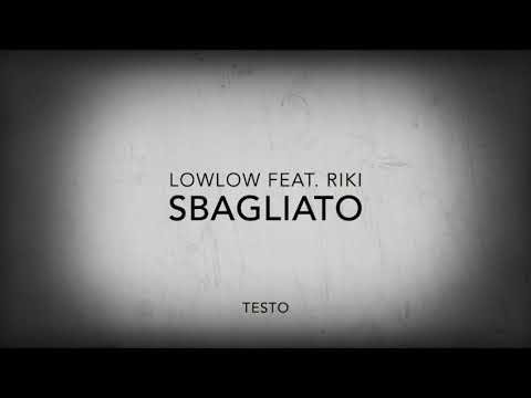 lowlow - Sbagliato (Lyric Video) feat. RIKI