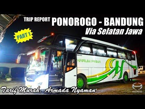 TRIP - Laris Manis !! Tarif MURAH Armada NYAMAN Naik HARUM PRIMA Ponorogo-Bandung [PART 1]