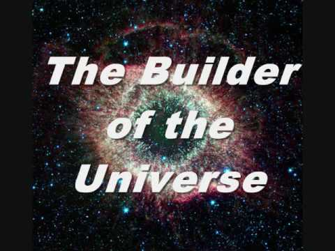 Seven Great Mysteries of Cosmos - The Builder of the Universe