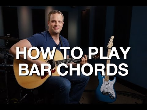 How To Play Bar Chords - Rhythm Guitar Lesson #4