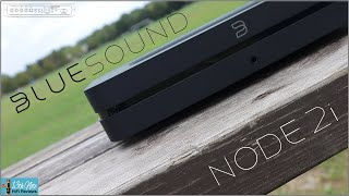 Bluesound Node 2i - Punching WELL above its weight!