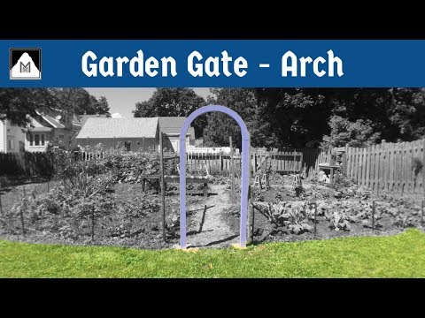 How to Build Garden Gate | Part 1: The Arch