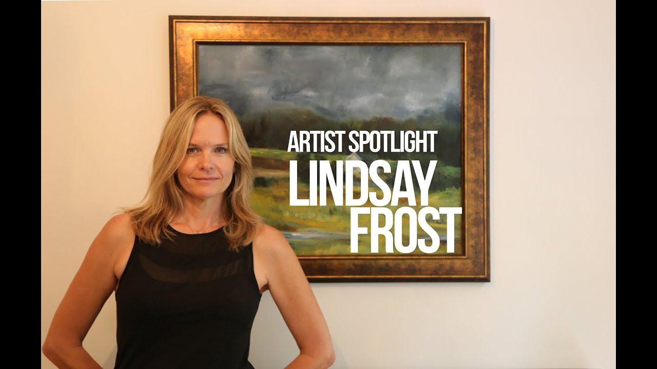 Artist Spotlight Lindsay Frost Youtube