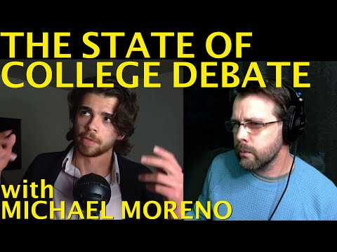 The State Of College Debate | With Michael Moreno