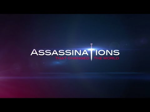 Assassinations that changed the world. Trailer.