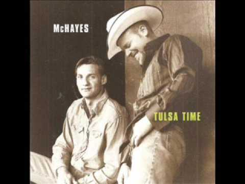 McHayes (Featuring) Wade Hayes  ~ Tulsa Time