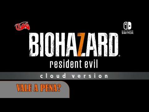 Resident Evil 7 Cloud Version é Anunciado Para Nintendo Switch - Vale A Pena?
