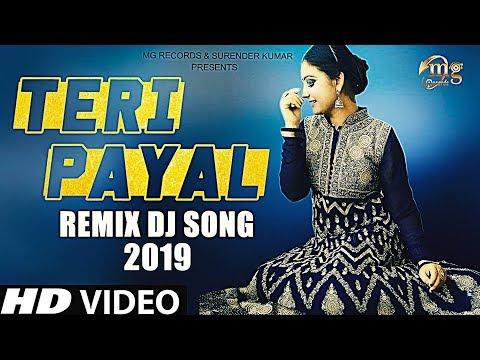 Haryanvi Remix Dj Song 2019 Teri Payal Sonia Sharma Dj Remix Song Hr Song 2019 Youtube