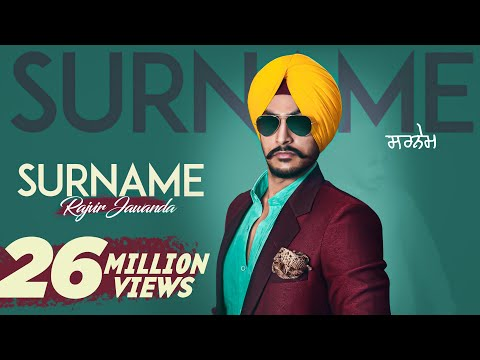 New Punjabi Songs 2016 | Surname | Rajvir Jawanda Ft. MixSingh | Latest Punjabi Songs 2016