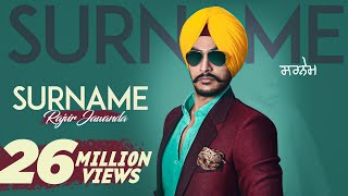 Surname Full HD Rajvir Jawanda Ft MixSingh New Punjabi Songs 2016 Latest Punjabi Songs 2016