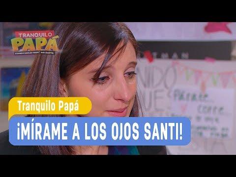 Tranquilo Papá - ¡Mírame a los ojos Santi! - Santi y Madonna / Capítulo 92