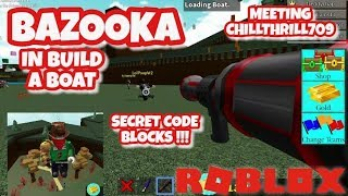Bazooka / Rocket Launcher - NEW BLOCK - Meeting CHILLTHRILL709 - Roblox - Build a Boat For Treasure