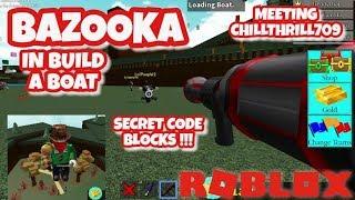 bazooka / lanciarazzi - nuovo blocco - incontro CHILLTHRILL709 - Roblox - costruire una barca per il tesoro