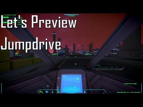 Let's Preview Jumpdrive - Euro Space Trucking Sim Extraordinaire