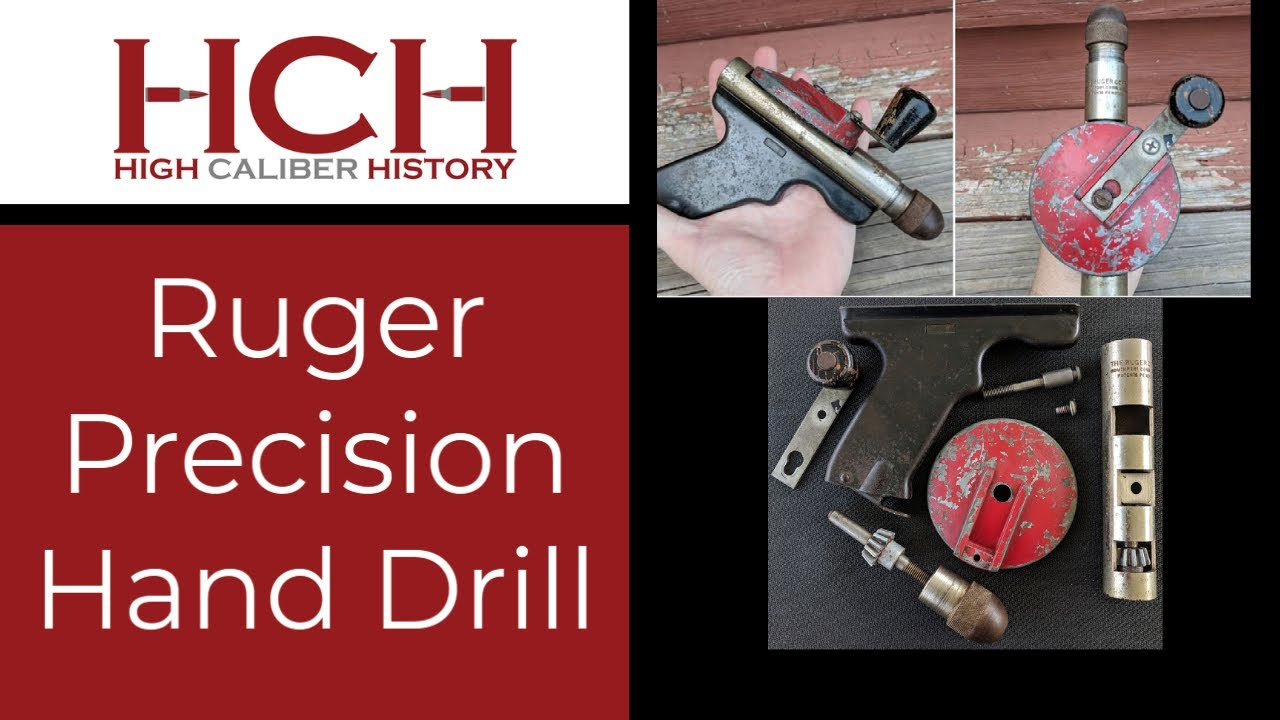 Ruger Precision Hand Drill