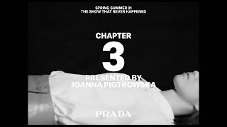 Chapter 3 - Prada Multiple View Spring/Summer 2021
