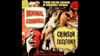 Minimal Criminal - Crimson Executioner (Urucubaca RMX)