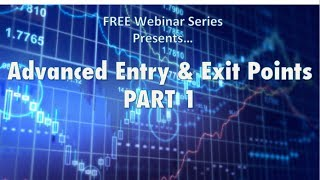 CYT: Advanced Entry and Exit Points Part 1