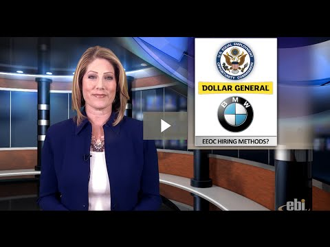 Dollar General & BMW To EEOC: How Do YOU Use Background Screens? - Screening News